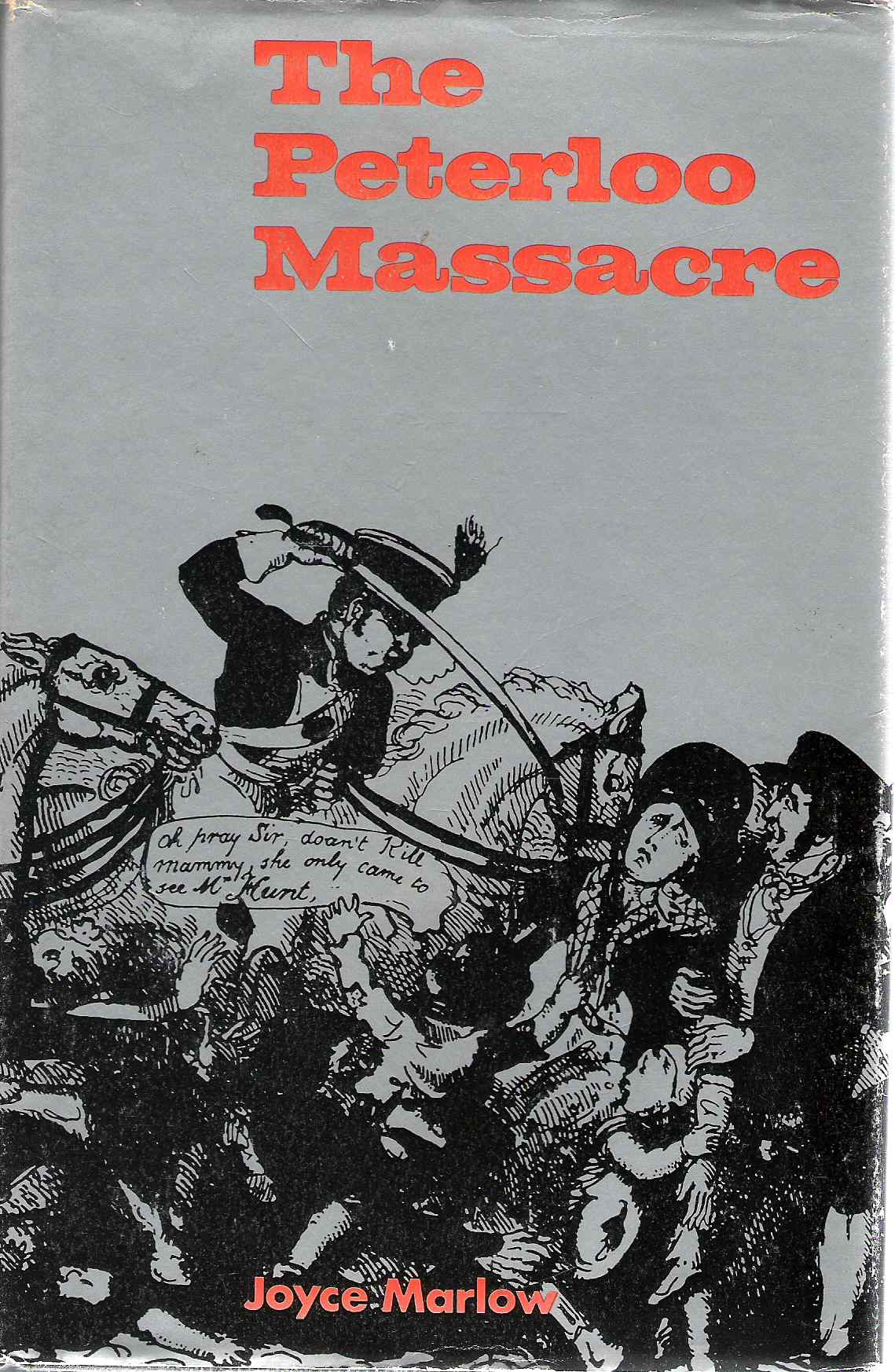 Picture of the Dust Jacket for The Peterloo Massacre